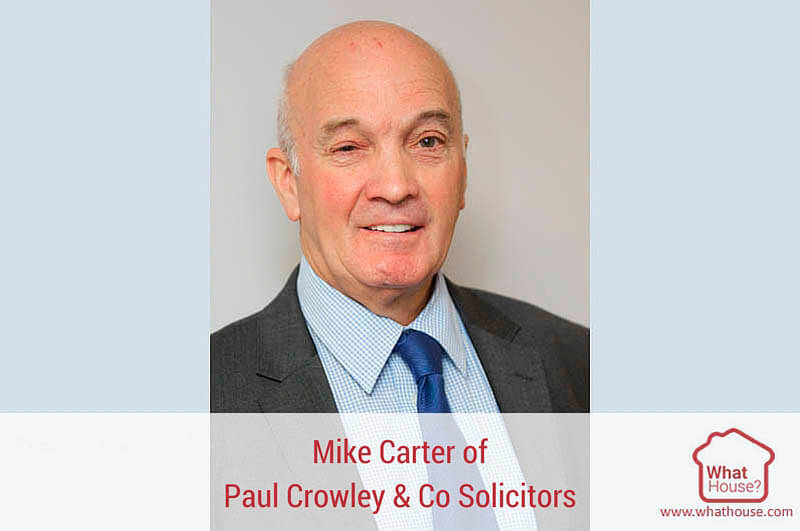 Mike Carter, head of conveyancing at Paul Crowley